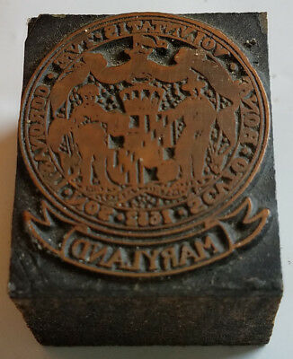 Antique Letterpress Print Block Advertiising State of Maryland Official Seal