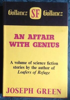 Joseph Green - An Affair With Genius, Gollancz SF, 1969, UK First Edition
