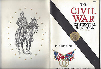 The Civil War Centennial By William H. Price First Edition 1961 Prince Litho Co