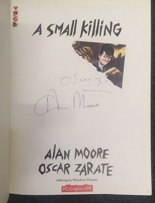 A Small Killing by Alan Moore & Oscar Zarate - Signed by author and artist