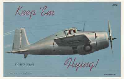 "Postcard Of World War II Fighter Plane ""Keep 'Em Flying"" Grumman F6F ?"