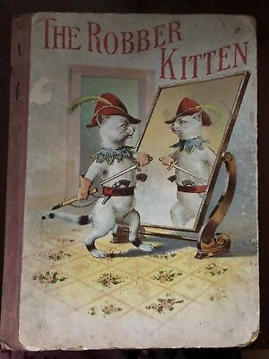 The Robber Kitten Book Copyright 1894 16 page