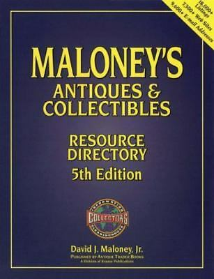 NEW PB Maloney's Antiques & Collectibles Resource Directory