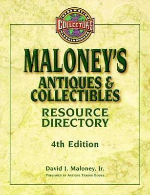 NEW Maloney's Antiques and Collectibles Resource Directory by Maloney, David