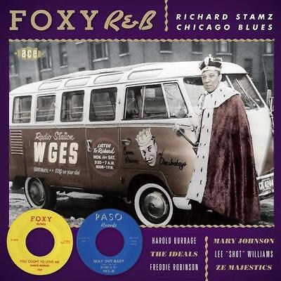 FOXY R&B RICHARD STAMZ CHICAGO BLUES Various NEW & SEALED SOUL R&B BLUES CD (ACE