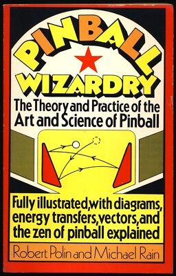 1979 PINBALL WIZARDRY The THEORY & PRACTICE Of ART & SCIENCE Of PINBALL RARE 1ST