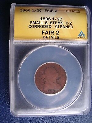 1806 Half Cent Small 6, Stems, C-2  Anacs Fair 2 Details, Corroded & Cleaned