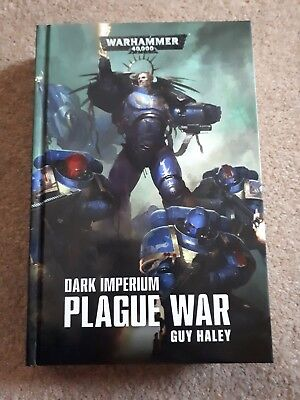Dark Imperium Plague War Hardback Book By Guy Haley