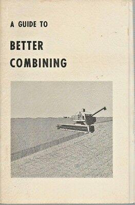 Vintage Booklet A Guide To Better Combining Ford Tractors Training #TR-5072