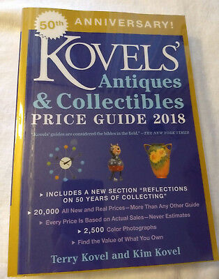 Kovels' Antiques &Collectibles Price Guide 2018 by Kim Kovel &Terry Kovel