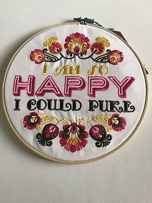 Temerity Jones Snarky Im So Happy I Could Puke Embroidery In Hoop Wall Display