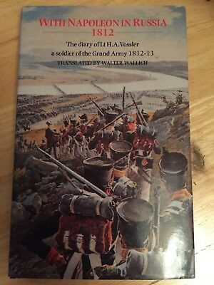 WITH NAPOLEON IN RUSSIA 1812 - DIARY OF Lt.H.A. VOSSLER - 1998