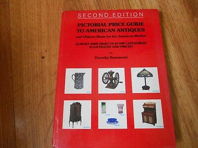 PICTORIAL PRICE GUIDE TO AMERICAN ANTIQUES - Hammond  1979  HC