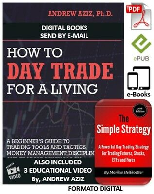 How To Day Trade For A Living + The Simple Strategy (Pdf - Book Pack)