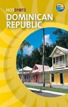 Dominican Republic (HotSpots) by Thomas Cook | Book | condition good