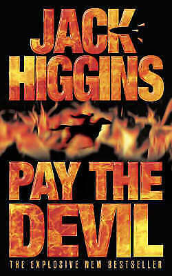 PAY THE DEVIL (HIGGINS, JACK), JACK HIGGINS, Good Book