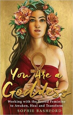 You Are A Goddess by Sophie Bashford NEW