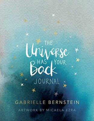 The Universe Has Your Back Journal by Gabrielle Bernstein (NEW & Sealed)
