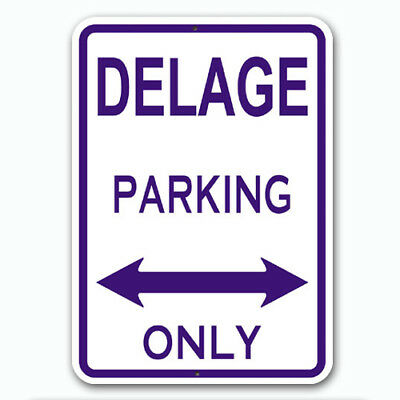 DELAGE - Parking Only