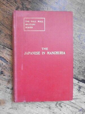 The Japanese in Manchuria,  Russo-Japanese War volume 2 1914 1st