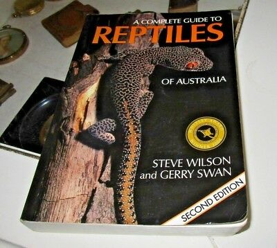 A Complete Guide To Reptiles Of Australia. Wilson & Swan. Second Edition