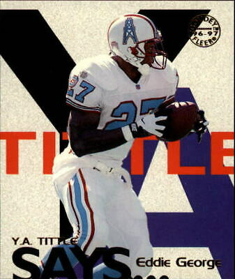 1997 (OILERS) Fleer Goudey Tittle Says #11 Eddie George