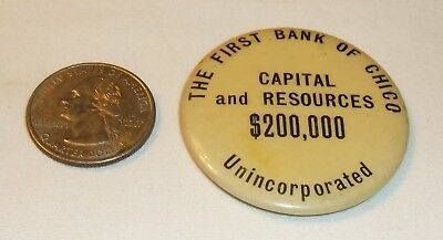 """The First Bank of CHICO California?  1 3/4"""" advertising mirror"""