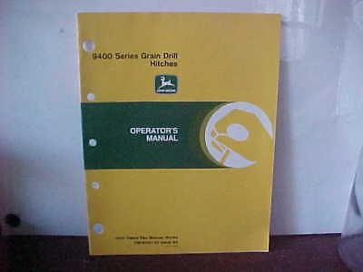 John Deere Operator's Manual 9400 Series Grain Drill Hitches Issue A8