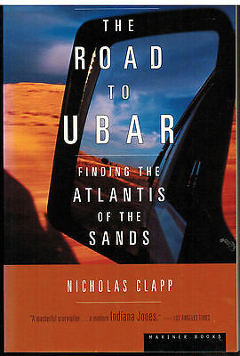 """""""Road to Ubar"""" Discovering Atlantis of the Sands Ancient Arabian City Unearthed!"""