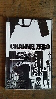 CHANNEL ZERO - a graphic novel by Brian Wood