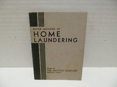 Better Methods Of Home Laundering The Maytag Compay Eighth Edition
