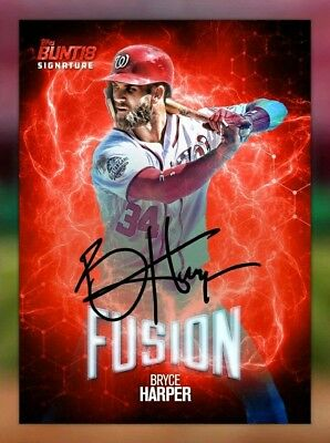 DIGITAL CARD 2018 Topps Bunt Fusion  Bryce Harper Signature DIGITAL CARD Auto