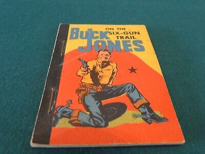 Buck Jones On The Six-Gun Trail - Penny Book - 1939 - Orange Back Cover Awesome!