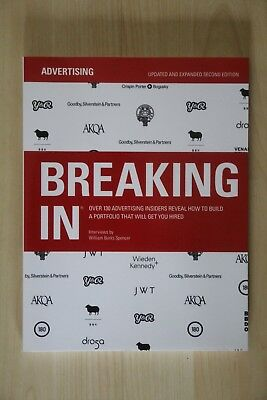 Breaking in: Over 130 Advertising Insiders Reveal How To Build A Portfolio