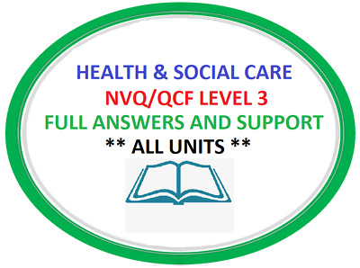 NVQ/QCF Diploma Level 3 Health and Social Care  -  ALL 9 Mandatory Unit Answers