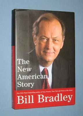Bill Bradley  *  NEW AMERICAN STORY  *  signed hardcover book