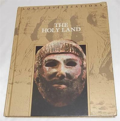 The Holy Land, Lost Civilizations, Editors of Time-Life Books, 1992 Hardcover