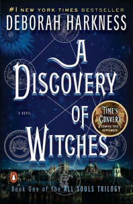 A Discovery of Witches (All Souls Trilogy) by Deborah Harkness.