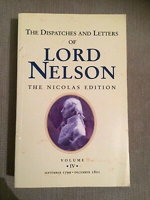 The Dispatches & Letters Of Lord Nelson - Vol Iv - 1998
