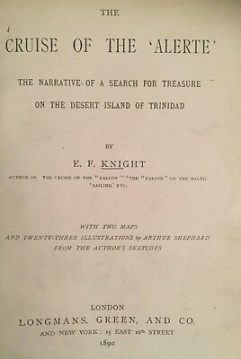 THE CRUISE OF THE ALERTE - TREASURE ON THE ISLAND OF TRINIDAD - By Knight - 1890