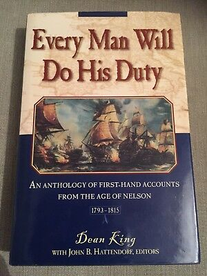 AN ANTHOLOGY OF FIRST-HAND ACCOUNTS FROM THE AGE OF NELSON - By King - 1997
