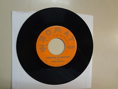 """CLEAR BLUE SKY: Morning Of Creation 2:25-Ugly Girl-U.S. 7"""" 1967 Romat PSS 1005"""