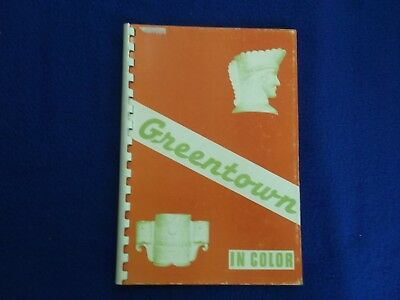 Greentown In Color-Ralph & Louise Boyd-1969-First Edition ~ Pb G
