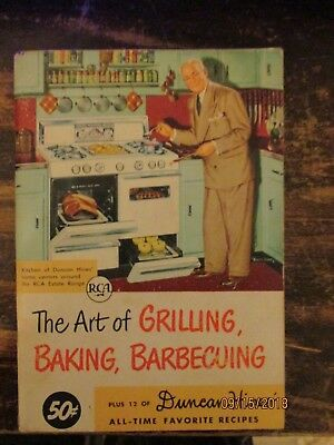 Vintage 1952 Duncan Hines The Art of Grilling Baking and Barbecuing BBQ Cookbook