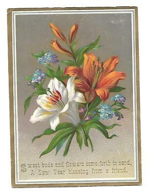 Sweet Buds and Flowers Come Forth A New Year Blessing Vict Card c1880s