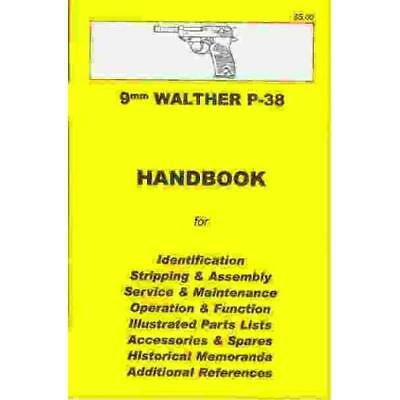 Walther P-38 Assembly, Disassembly Manual 9mm [ILLUSTRATED] Skennerton & Riling