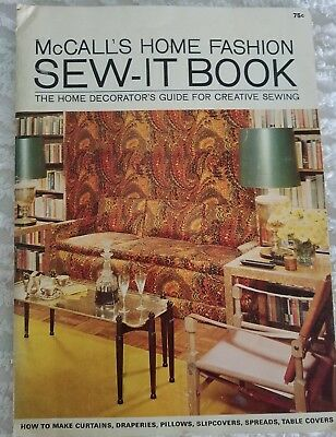 1965 Creative Sewing Decorator's Guide Book Mccall's Home Fashion Sew-It Book