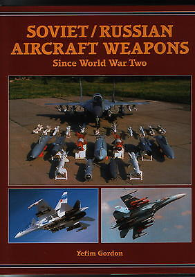 Soviet/Russian Aircraft Weapons since World War Two (Midland) - New Copy