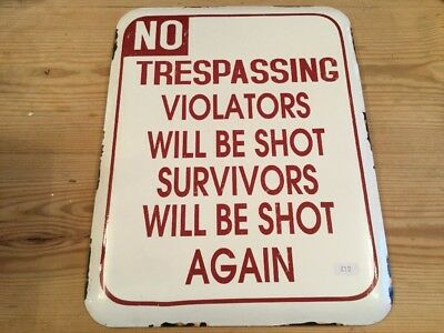 Enamel vintage style sign wall plaque Trespassing Violators Will Be Shot