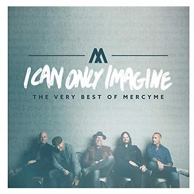 I Can Only Imagine - the Very Best of Mercyme Audio CD